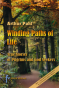 Winding  Paths of Life, , Arthur Pahl